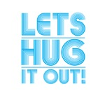 Let's Hug It Out