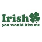 Irish You Would Kiss Me