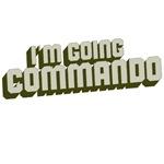 I'm Going Commando