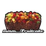 MMM...Fruitcake