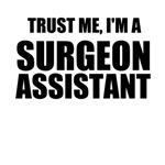 Trust Me, I'm A Surgeon Assistant