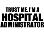 Trust Me, I'm A Hospital Administrator