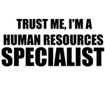 Trust Me, I'm A Human Resources Specialist