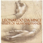 Da Vinci: Study of Arms and Hands
