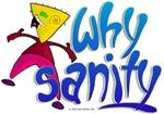 Why Sanity