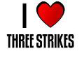 I LOVE THREE STRIKES