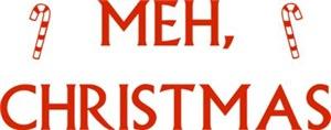 Meh, Christmas