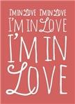 I'm In Love I'm In Love I'm In Love
