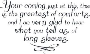 Long Sleeves Quote Mrs Bennet Pride & Prejudice