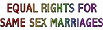 Equal Rights For Same Sex Marriages T-shirts & Gif
