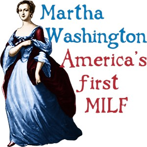Martha Washington MILF