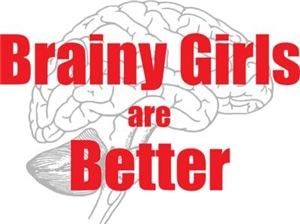 Brainy Girls Are Better