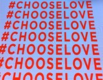 Choose Love!