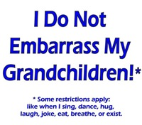 I do not Embarrass - restrictions apply