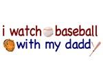 I Watch Baseball with my Daddy