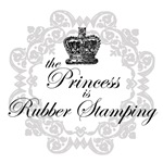 The Princess is Rubber Stamping