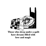 Sleep Under Quilt - Dreams and Magic