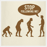 Evolution is following me