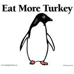Eat More Turkey