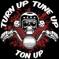 Turn Up, Tune Up, Ton Up