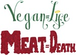 Vegan is Life, Meat is Death