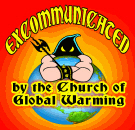 Excommunicated - Church of Global Warming