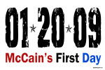 McCain's First Day 1.20.09