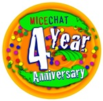 MiceChat 4 Year Anniversary