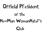 He Man Woman Hater's club
