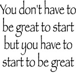 Start to be Great