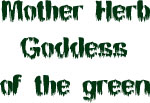 Mother Herb Goddess of the Green