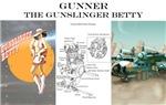 Gunslinger Betty: Gunner