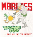 DELOYMENTS SUCK - USMC
