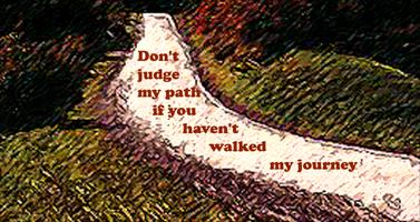 Don't Judge My Path