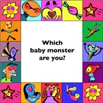 Which baby monster are you?