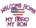 Welcome Home my Hero My son