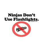 Ninjas Don't Use Flashlights