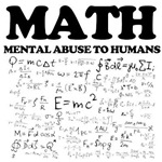 funny math mental abuse to humans