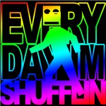 Everyday Shufflin BLOCKHEAD