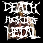 Death Fucking Metal