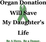Daughter Organ Donation