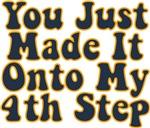 You Just Made It Onto My 4th Step
