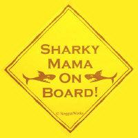 Sharky Mama On Board