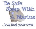 Be Safe Sleep with a Marine