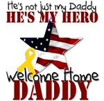 Welcome Home Daddy My Hero