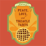 Peace, Love, and Treacle Tarts