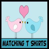 Matching T Shirts