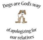 Dogs are God's way (HUMANE SOCIETY)