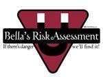 Bella's Risk Assessment