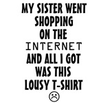 Sister Lousy T-Shirt